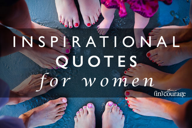 inspirational encouraging quotes for women quotesgram