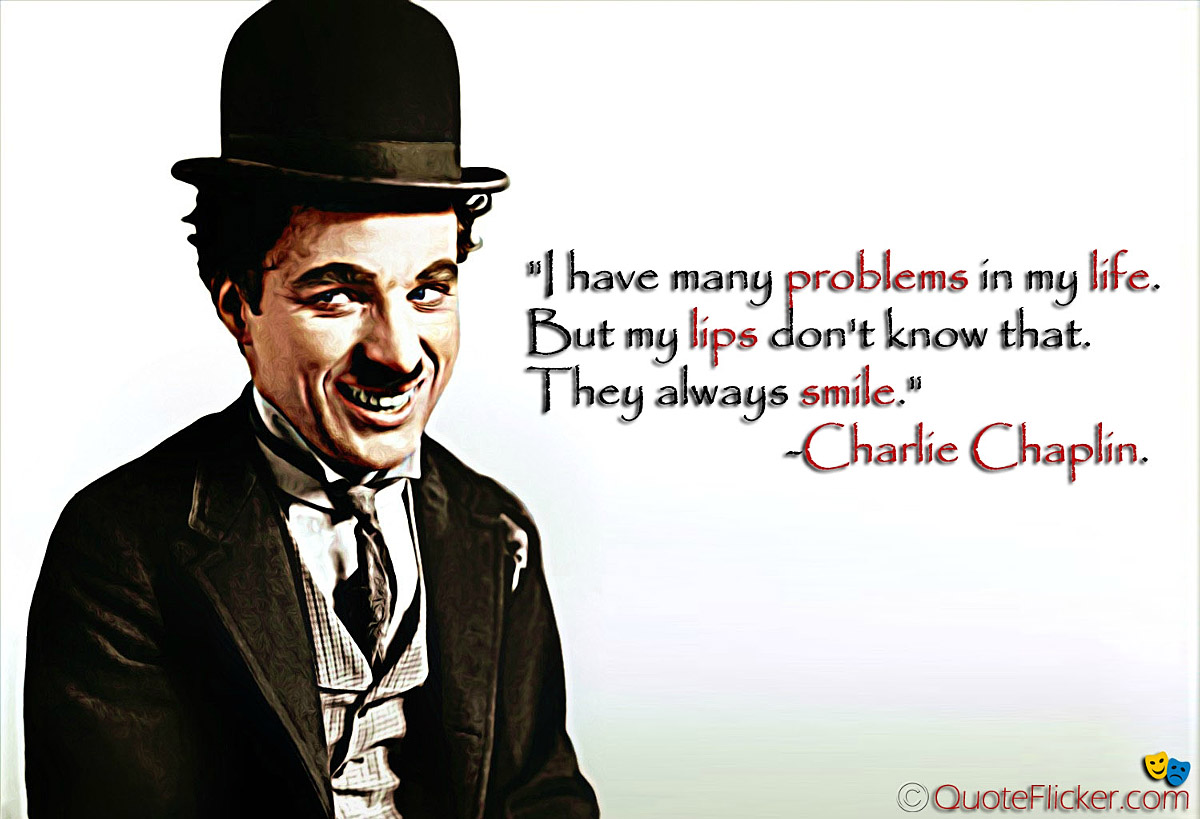 Charlie Chaplin Quotes About Life. QuotesGram