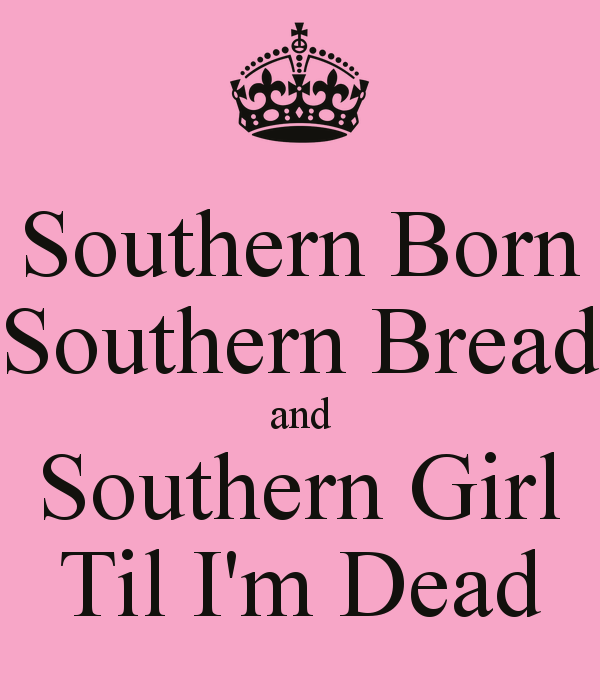 Southern Girl Sayings And Quotes: Quotes About Southern Women. QuotesGram