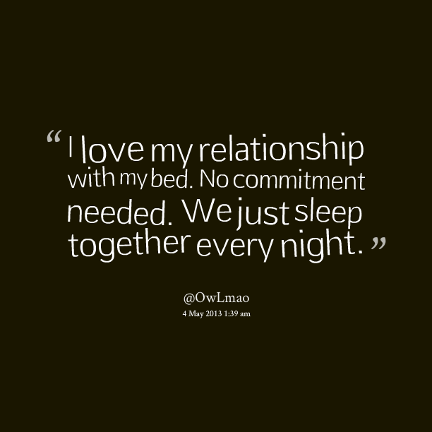 Quotes About Love: Committed To You Relationship Quotes. QuotesGram