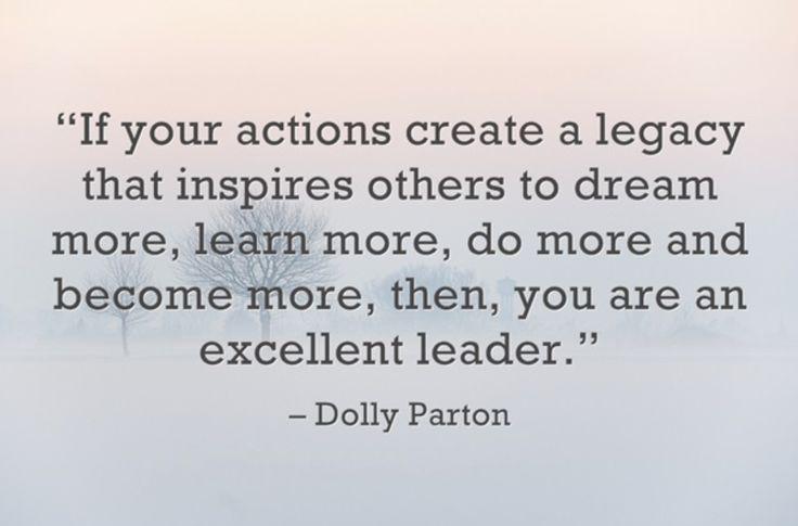 Legacy Leadership Inspiration Quotes Quotesgram