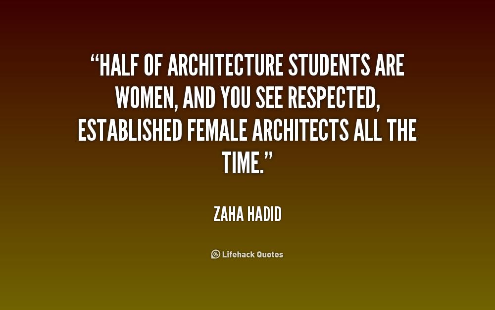 quotes on architecture zaha hadid quotesgram
