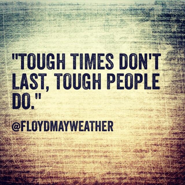 Tough Times Dont Last Quotes. QuotesGram