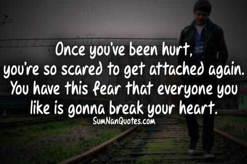 Afraid To Get Hurt Again Quotes. QuotesGram