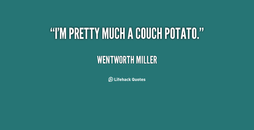 potato quotes quotesgram