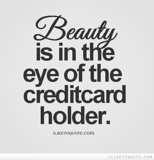 Funny Quotes About Credit Cards Quotesgram