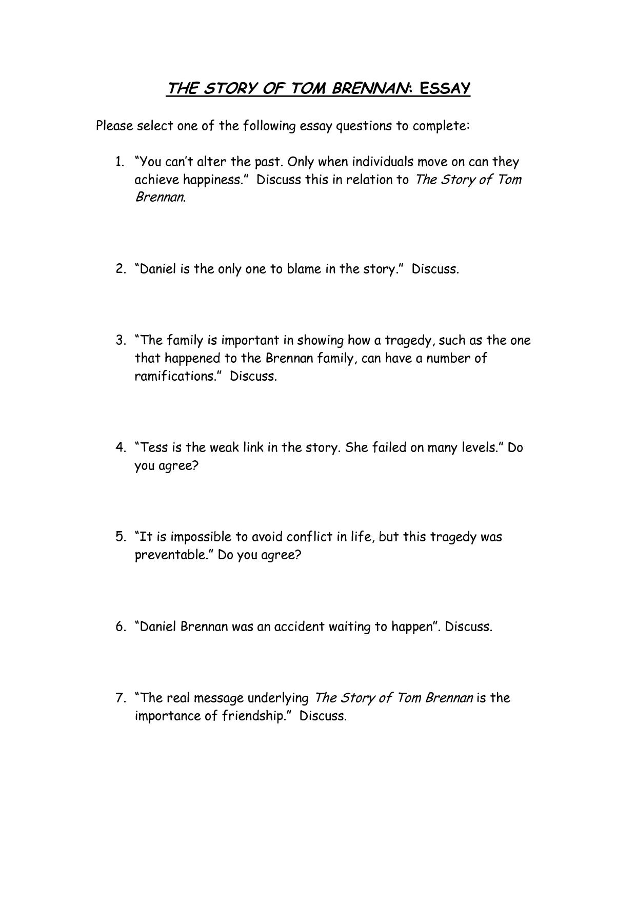 the story of tom brennan essay Into the world: the story of tom brennan related text ideas ~ into the world reading schedule tom brennan assessment task general skills sample essays edit 0 1.