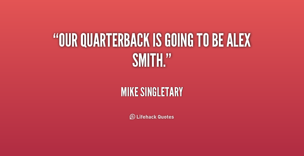 Quarterback Quotes Quotesgram