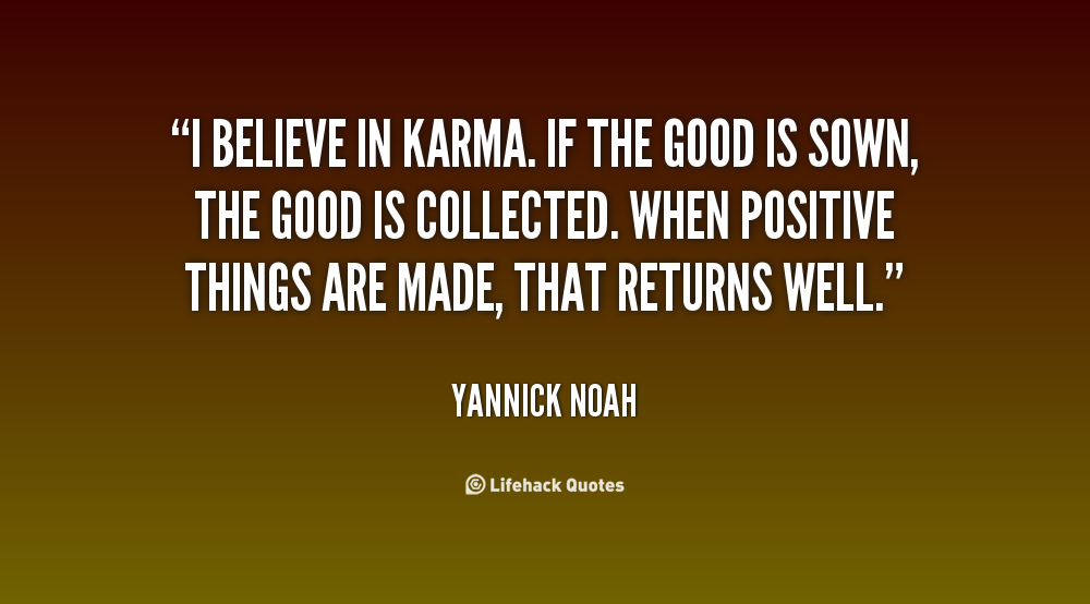 Karma Quotes Sayings: Quotes On Karma And Effect. QuotesGram