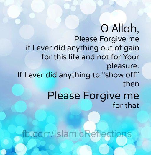 Please Forgive Me Quote: Allah Forgive Me Quotes. QuotesGram