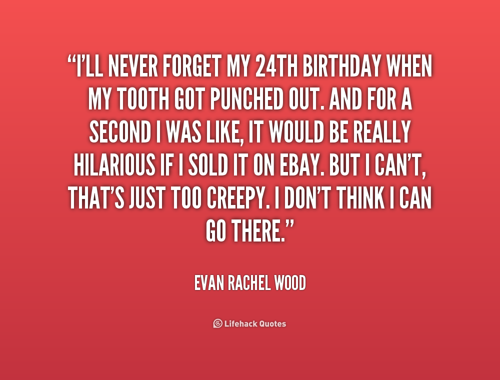 Forgot Your Birthday Quotes. QuotesGram