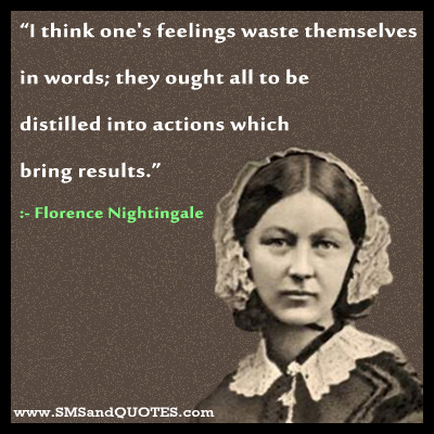 florence nightingal the leader Parting thoughts: 10 lessons learned from florence nightingale's life: 1 never, ever stop learning 2 ground yourself in facts and knowledge.