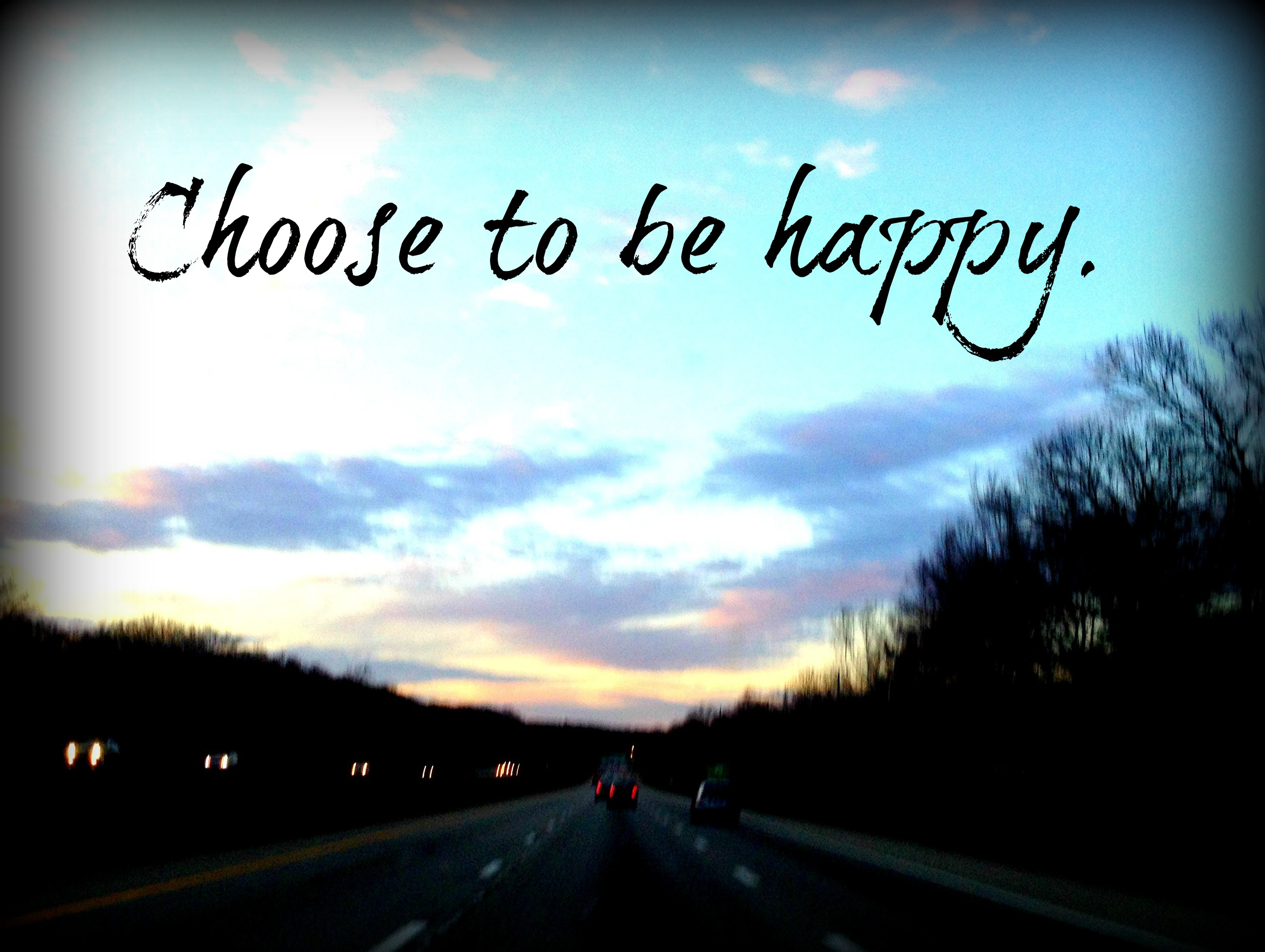 I Choose To Be Happy Quotes. QuotesGram