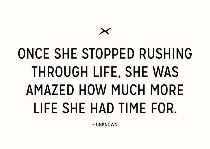 Quotes About Rushing Life: Quotes About Not Rushing. QuotesGram