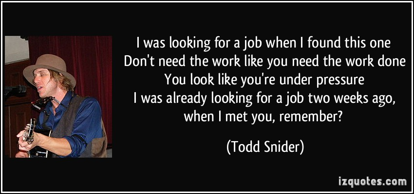 looking for a job quotes  quotesgram