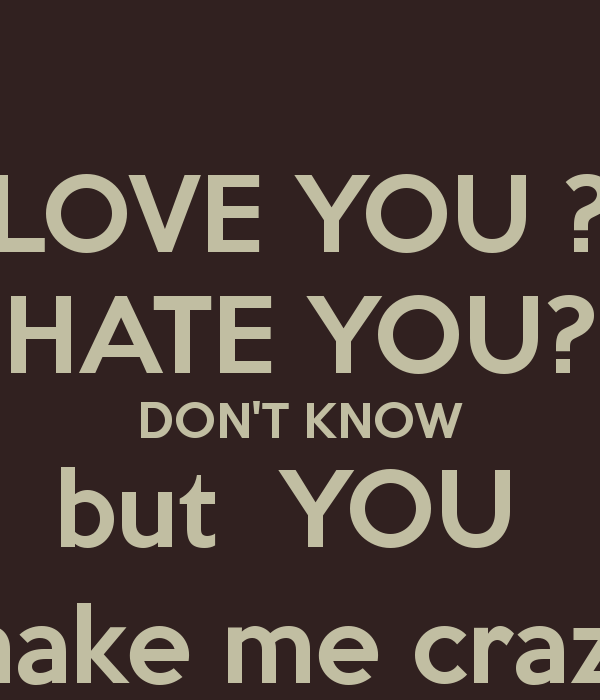 Love Makes You Crazy Quotes. QuotesGram