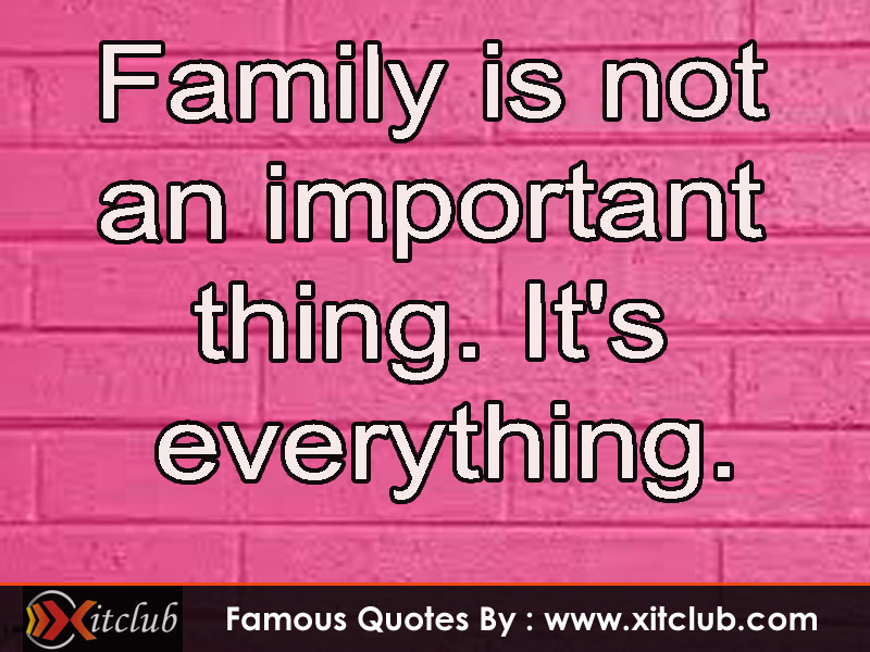 Famous Quotes About Family Quotesgram