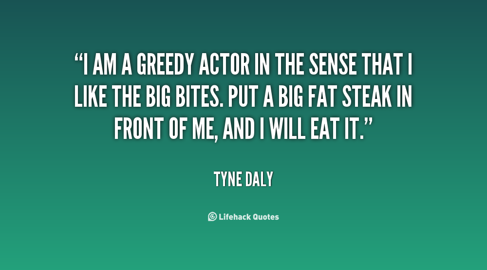 Greedy Quotes. QuotesGram