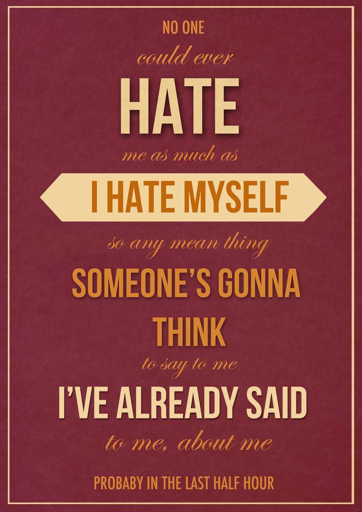 Hate Myself Quotes. QuotesGram