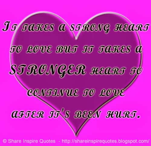 Best Quotes About Strong Heart: Heart Strong Quotes. QuotesGram