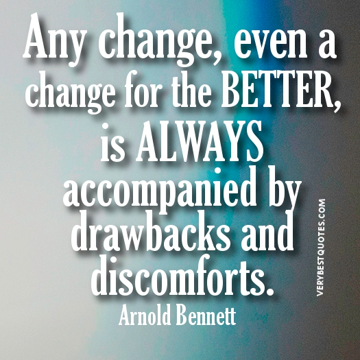 I Changed For The Better Quotes: Quotes About Life Changes For The Better. QuotesGram