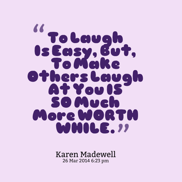 Quotes To Make You Laugh. QuotesGram