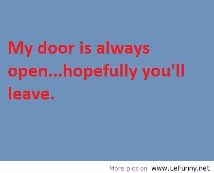 Funny quotes about doors quotesgram for Door quotes funny