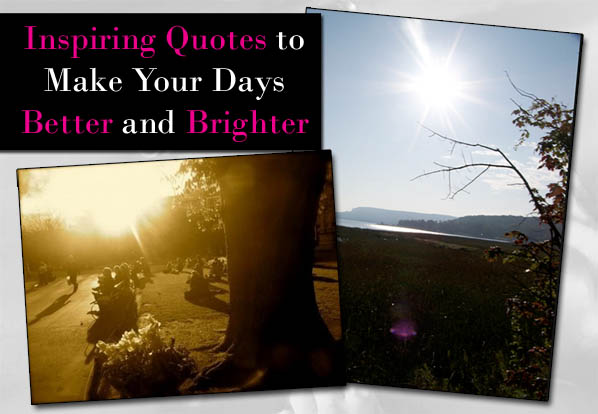 Quotes About Better Days Quotesgram: Make Someones Day Better Quotes. QuotesGram