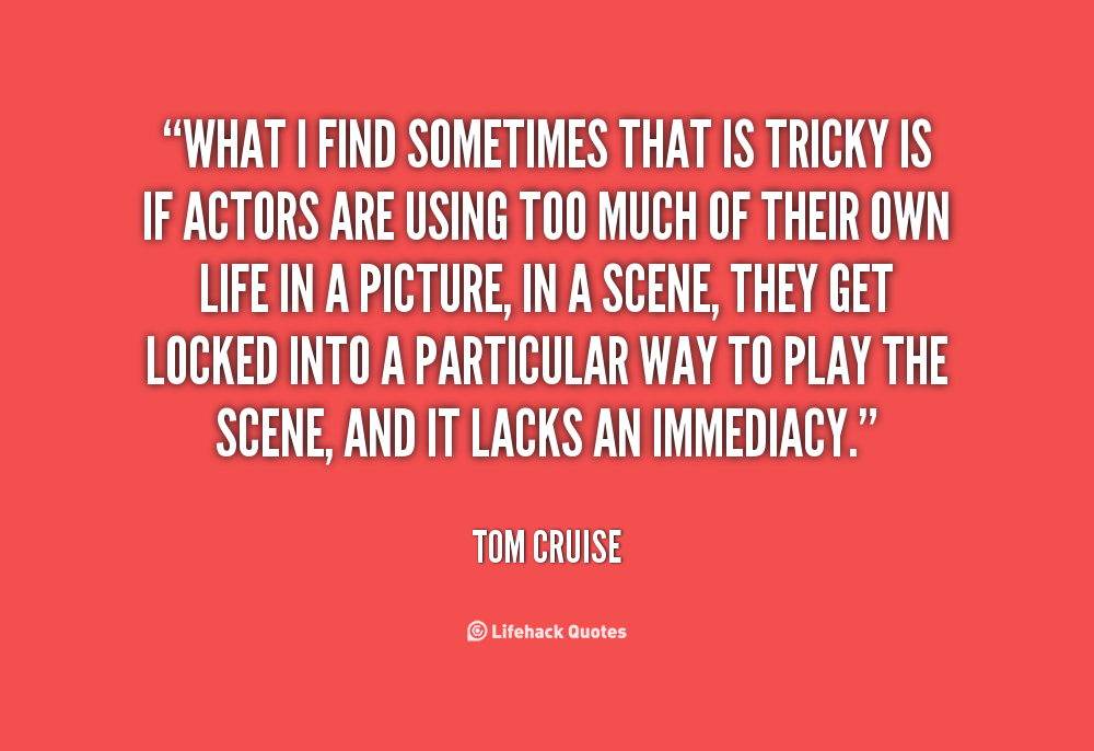 Cruising Quotes And Sayings Quotesgram: Tom Cruise Dyslexia Quotes. QuotesGram