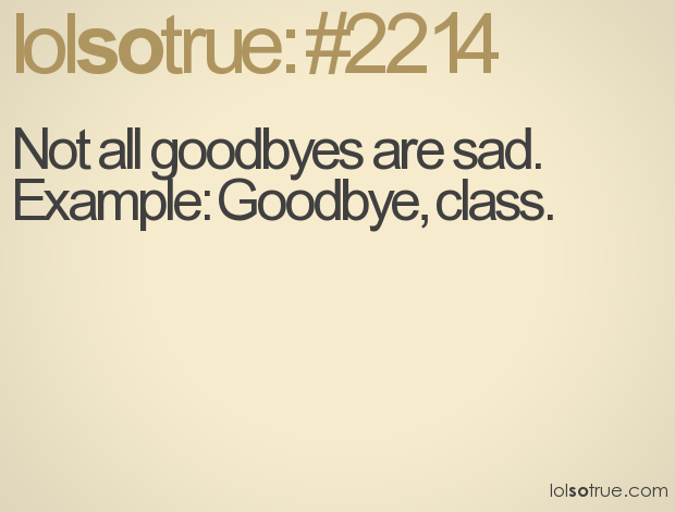Goodbye High School Quotes Tagalog: Goodbye Quotes For Teacher Math. QuotesGram