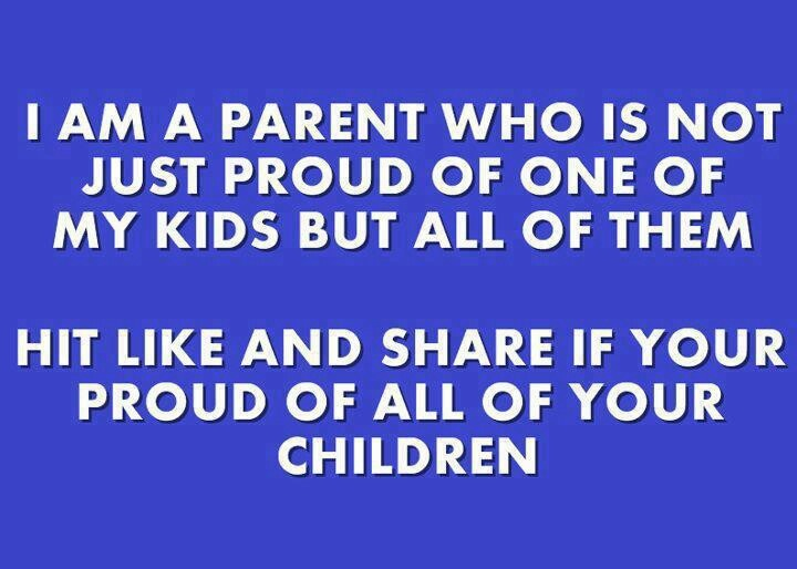 Proud of your kids