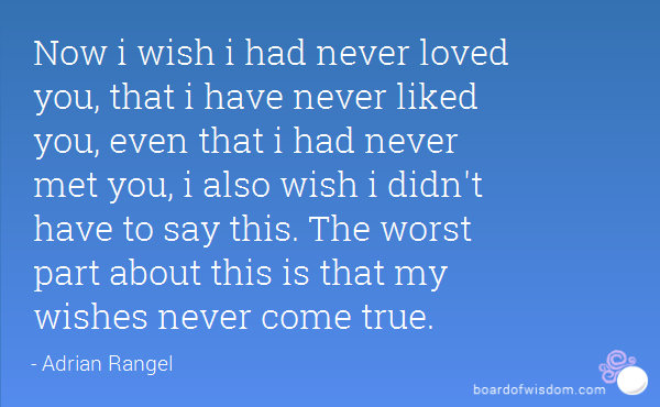 Quotes I Never Loved You Quotesgram: I Wish I Never Loved You Quotes. QuotesGram