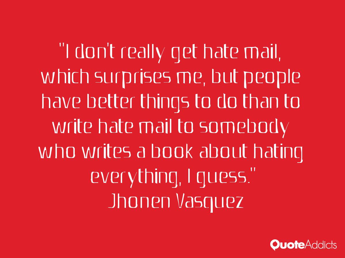 10 Things I Hate Quotes Quotesgram: Hate Surprises Quotes. QuotesGram