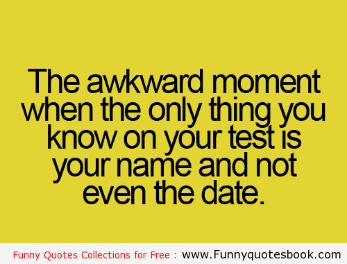 Funny Quotes About Embarrassing Moments. QuotesGram
