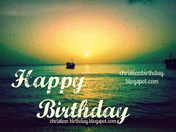 Christian Happy Birthday Quotes For Men. QuotesGram Christian Happy Birthday Wishes For Men