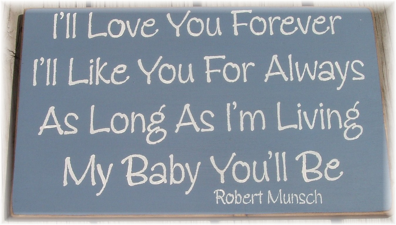Ill Love You Forever Quotes. QuotesGram