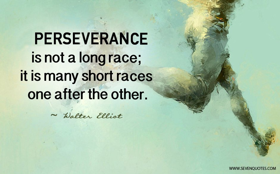 Perseverance Quotes: Famous Perseverance Quotes. QuotesGram