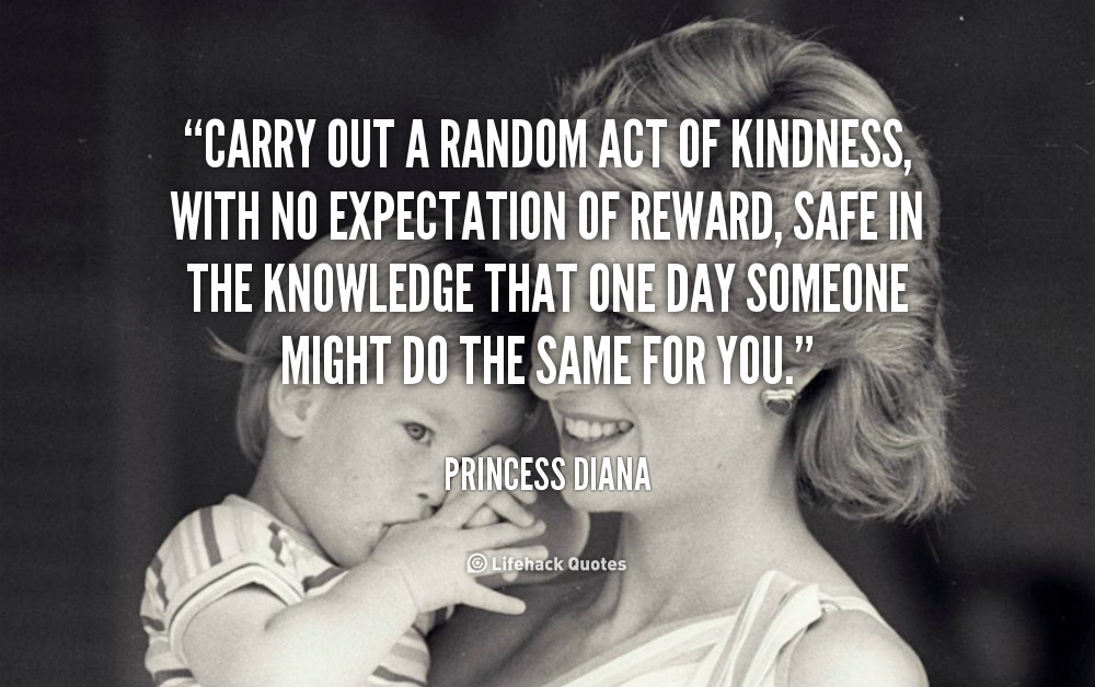 Kindness Quotes: Selfless Acts Of Kindness Quotes. QuotesGram