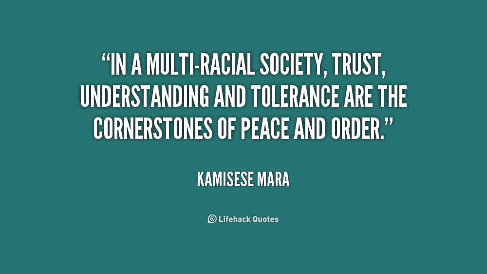 Racial Tolerance Quotes Quotesgram