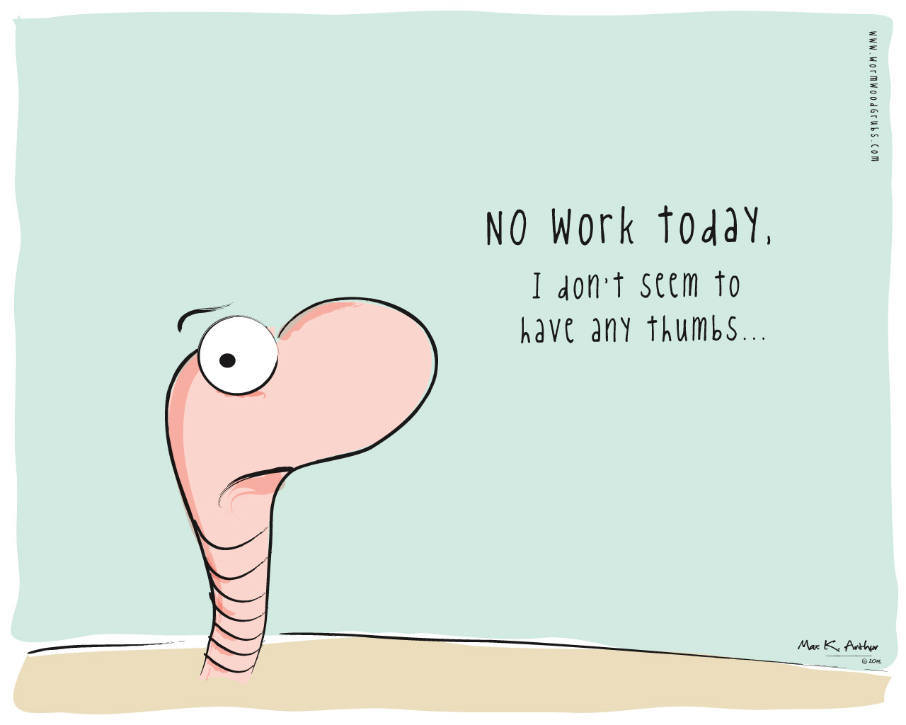 No Work Today Quotes. QuotesGram