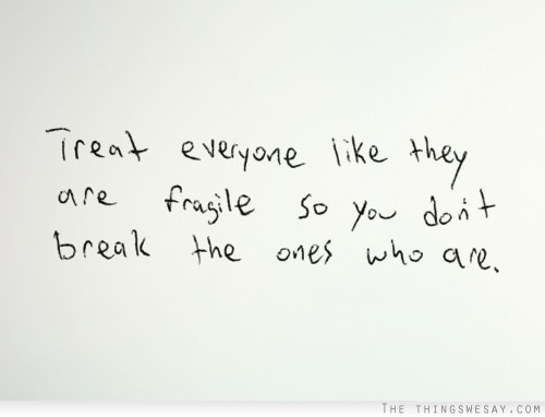 Matters Of The Heart Quotes Quotesgram: Fragile Heart Quotes. QuotesGram