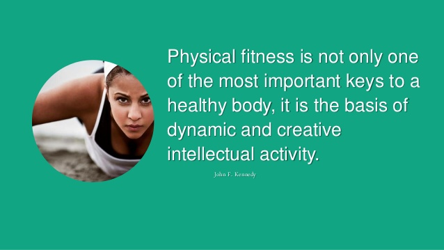 Motivational Quotes For Physical Activity Quotesgram