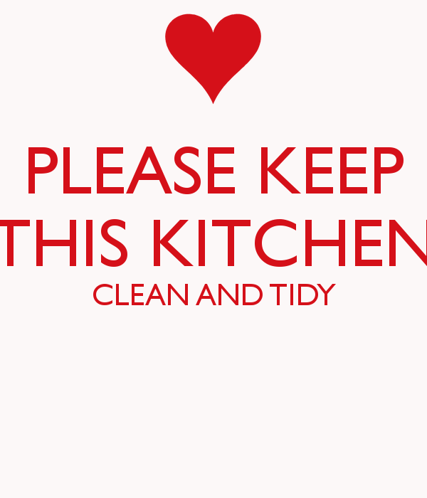 Clean Kitchen Quotes: Keep The Kitchen Clean Quotes. QuotesGram