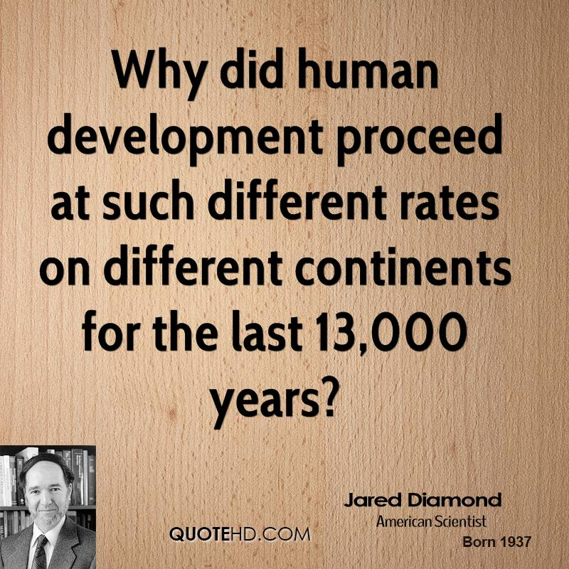 according to the author why did human development proceed at different rates on different continents While preclinical research answers basic questions about a drug's safety, it is not a substitute for studies of ways the drug will interact with the human body.