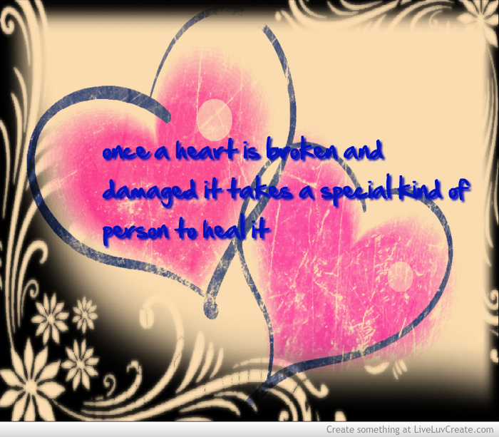 Inspirational Quotes To Heal A Broken Heart. QuotesGram