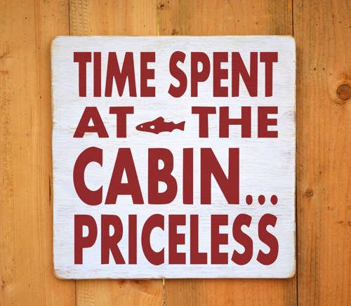 Cabin Quotes Sayings For Signs. QuotesGram