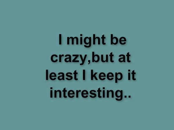 Going Crazy Funny Quotes. QuotesGram