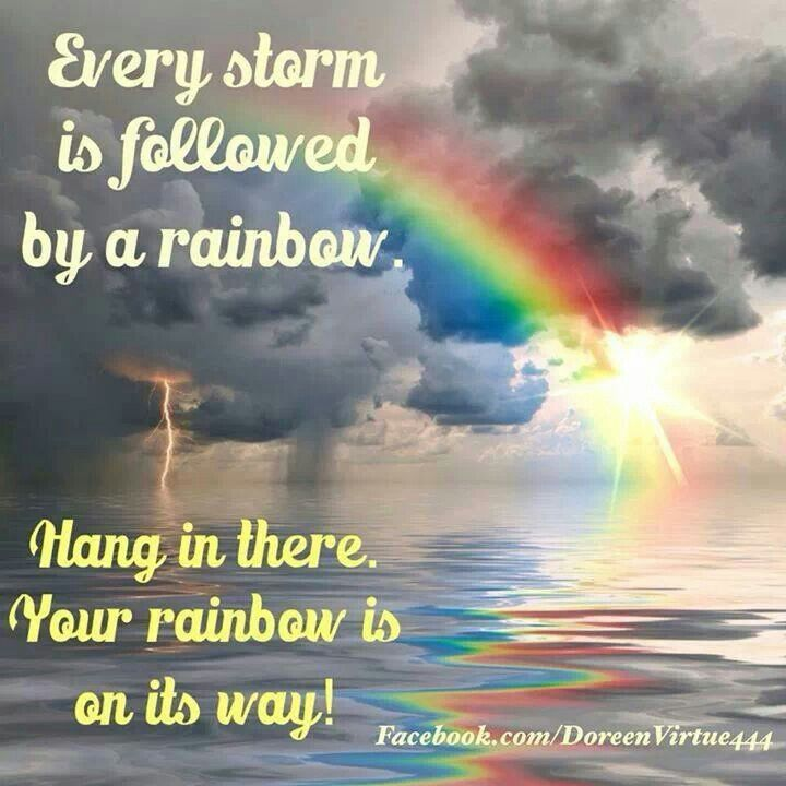 Inspirational Quotes About Positive: Storm Rainbow Quotes. QuotesGram