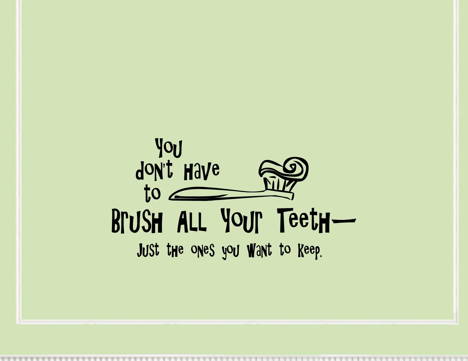 Brush Your Teeth Quotes: Funny Quotes About Teeth. QuotesGram