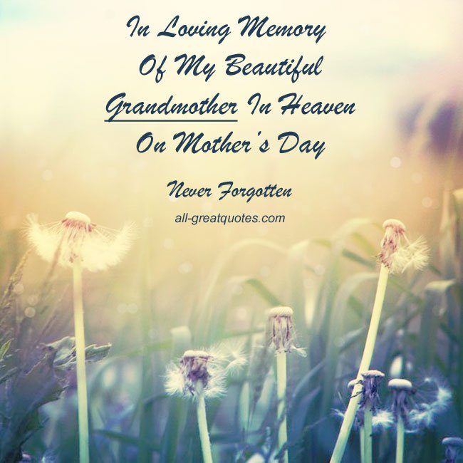 Inspirational Quotes About Death Of A Grandmother: Never Forgotten Quotes Death Grandma. QuotesGram